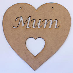 'Mum' Heart Hanging Decoration 2mm MDF