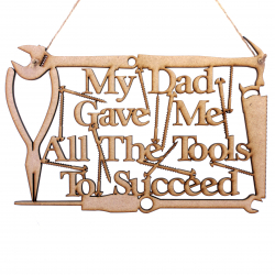"""My Dad Gave Me All The Tools"" Hanging Decoration"