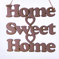 """Home Sweet Home"" Hanger"